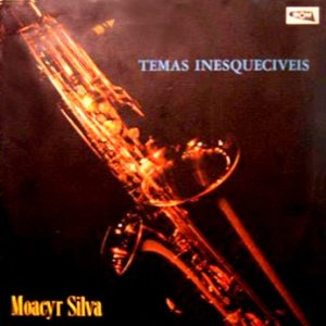 Moacyr Silva E Seu Conjunto - Temas Inesquecíveis (1969)