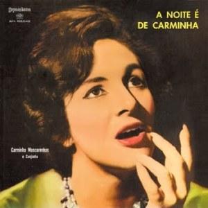 Carminha Mascarenhas - A noite é de Carminha (1961)