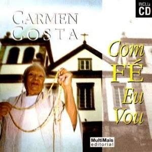Carmen Costa - Com Fé Eu Vou (1997)