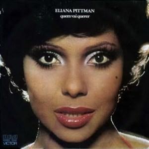 Eliana Pittman - Quem Vai Querer (1977)
