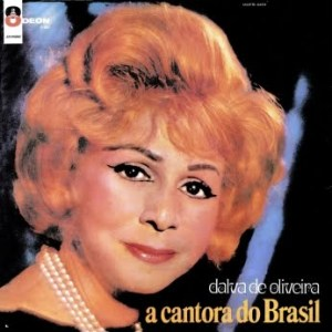 Dalva de Oliveira - A Cantora do Brasil (1967)