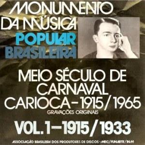 Monumento da Musica Popular Brasileira - Meio Século de Carnaval Carioca - 1915/1965 (4 LP Box Set - First LP)