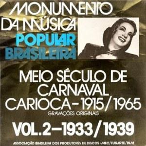 Monumento da Musica Popular Brasileira - Meio Século de Carnaval Carioca - 1915/1965 (4 LP Box Set - Second LP)