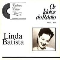 Linda Batista - Série Os Ídolos do Rádio vol XII (1988)