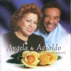 Angela e Agnaldo - Sucesso Sempre (com Agnaldo Timóteo) (1999)