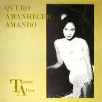 Tânia Alves - Quero Amanhecer Amando - compacto promo (1995)