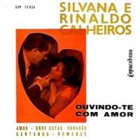 Silvana & Rinaldo Calheiros - Ouvindo-te Com Amor - Compacto Duplo (1962)