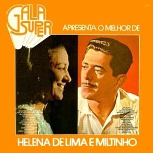 Gala Super Apresenta O Melhor de Helena de Lima E Miltinho (1977)