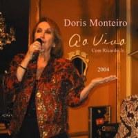 Doris Monteiro & Ricardo Jr. - Ao Vivo (2004)