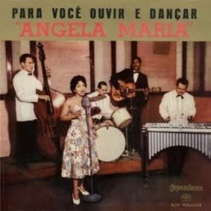 Ângela Maria - Para Você Ouvir e Dançar (1958)