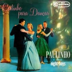 Paulinho e Seus Night Boys - Certinho para Dancar (1961)