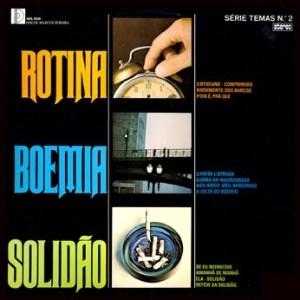 Yvette / Eduardo Conde - Série Temas 2 - Rotina / Boemia / Solidão (1975)