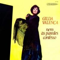 Gilda Valença - Nem às Paredes Confesso (1973)