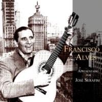 Francisco Alves Apresentado por José Serafim