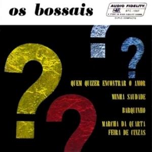 Os Bossais - Os Bossais (1963)
