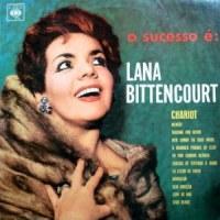 Lana Bittencourt - O Sucesso É Lana Bittencourt (com Astor e orquestra) (1963)