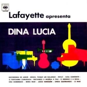 Lafayette - Lafayette Apresenta Dina Lucia (1965)