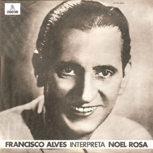 Francisco Alves Interpreta Noel Rosa (1970)