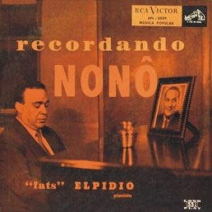Fats Elpidio - Recordando Nonô (1956)