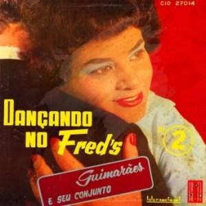 Guimarães e Seu Conjunto - Dançando no Fred's 2 (1959)
