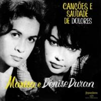 Marisa Gata Mansa e Denise Duran - Canções e Saudades de Dolores (1960)
