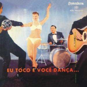 Manoel da Conceição e Seu Conjunto - Eu Toco e Você Dança (1958)