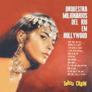 Orquestra Milionários Del Rio Em Hollywood - No. 2 (1964)
