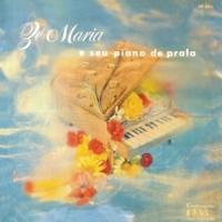 Zé Maria E Seu Piano de Prata (1958)