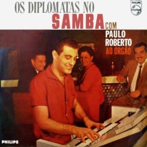Diplomatas No Samba Com Paulo Roberto Ao Órgão (1963)