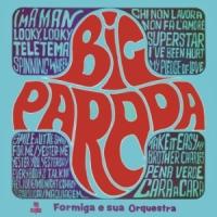 Formiga e Sua Orquestra - Big Parada (1970)