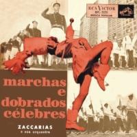 Zaссarias e Sua Orquestra - Marchas E Dobrados Célebres (1956)