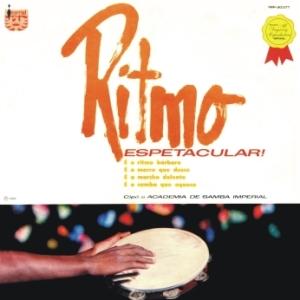 Сiрó e Aсademia de Samba Imрerial - Ritmo esрetaсular (1965)