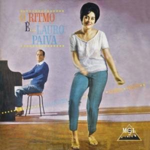 Lauro Paiva e Seu Conjunto - O Ritmo É... Lauro Paiva (1963)