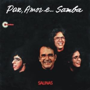 Salinas - Paz, Amore E... Samba (1972)