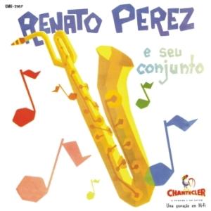 Renato Perez E Seu Conjunto (1962)