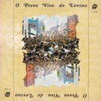 Orquestra de Frevo de José Menezes - O Frevo Vivo de Levino Ferreira (1982)