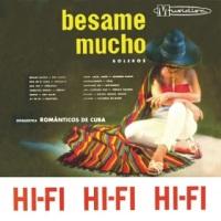 Besame Mucho - Boleros - Orquestra Românticos de Cuba (1959)
