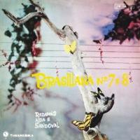 Radamés, Aida e Sandoval - Brasiliana Nº 7 e 8 (1958)