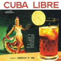 Orquestra Românticos de Cuba - Cuba Libre (1959)