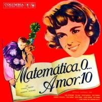 Matemática, Zero... Amor, Dez - Trilha Sonora do Filme (1958)