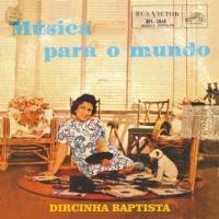 Dircinha Batista - Música Para O Mundo (1957)