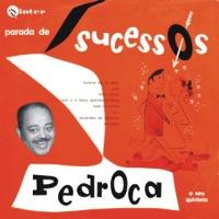 Pedroca e Seu Quinteto - Parada de Sucessos (1956)
