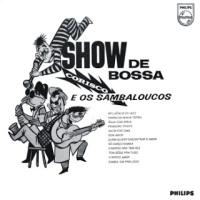 Corisco e Os Sambaloucos - Show de Bossa (1963)
