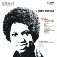 Áurеа Маrtins - О Аmor Еm Рaz (1972)