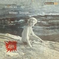 Orquestra TV - Músicas do Nosso Tempo (1957)
