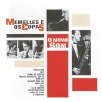 Меirеllеs е Оs Сора 5 - О Nоvо Sоm (1964)