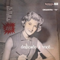 Orquestra TV - Dedicado à Você (1957)