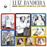 Luiz Bandeira - Nas Madrugadas do Rio (1966)
