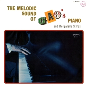 Gao - The Melodic Sound of Gao's Piano and The Ipanema Strings (1966)