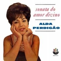 Alda Perdigao - Sonata do Amor Divino (1962)